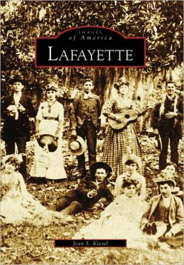 Lafayette, Louisiana [Images of America Series]