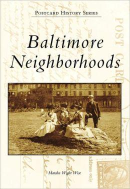 Baltimore Neighborhoods, Maryland (Postcard History Series)