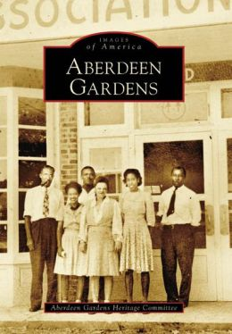 Aberdeen Gardens, Virginia (Images of America Series)