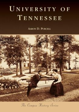University of Tennessee (Campus History Series)