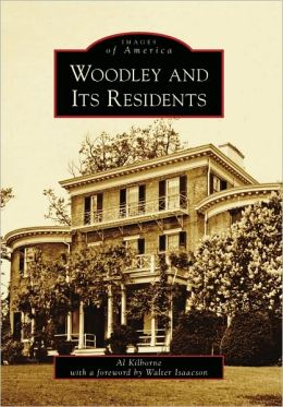 Woodley and Its Residents, Washington D.C. (Images of America Series)