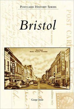 Bristol, Virginia/Bristol, Tennessee (Postcard History Series)