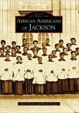 African Americans of Jackson, Mississippi (Images of America Series)