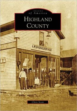 Highland County, Virginia (Images of America Series)