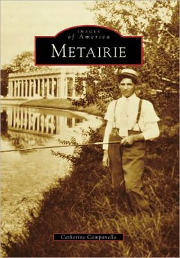 Metairie, Louisiana (Images of America Series)