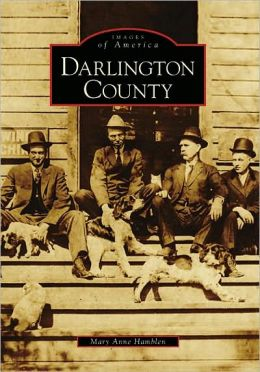 Darlington County, South Carolina (Images of America Series)