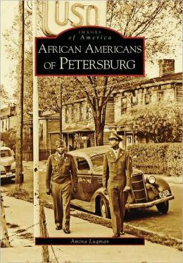 African Americans of Petersburg, Virginia (Images of America Series)