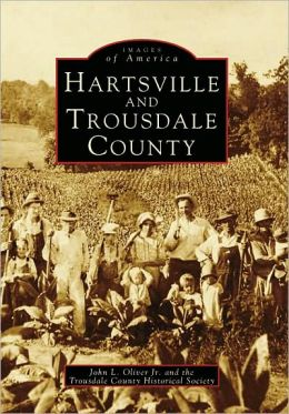 Hartsville and Trousdale County, Tennessee (Images of America Series)