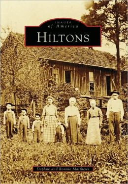 Hiltons, Virginia (Images of America Series)