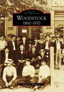 Woodstock: 1860-1970, Georgia (Images of America Series)