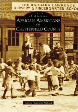 African Americans of Chesterfield County, South Carolina (Images of America Series)