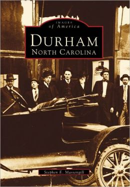 Durham, North Carolina (Images of America Series)