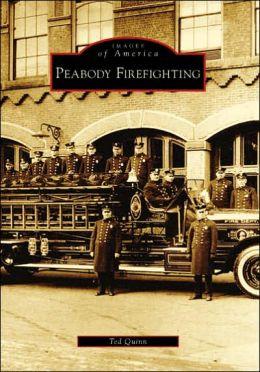 Peabody Firefighting, Massachusetts (Images of America Series)