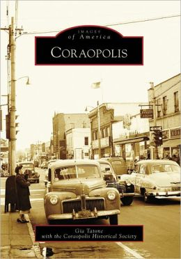 Coraopolis, Pennsylvania (Images of America Series)