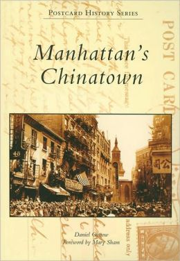 Manhattan's Chinatown (Postcard History Series)