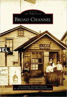 Broad Channel, New York (Images of America Series)