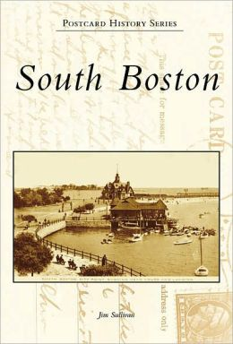 South Boston, Massachusetts (Postcard History Series)