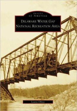 Delaware Water Gap National Recreation Area, New Jersey (Images of America Series)