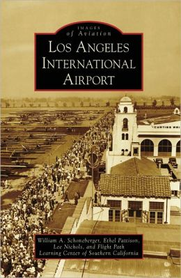 Los Angeles International Airport, California (Images of Aviation Series)