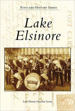 Lake Elsinore, California (Postcard History Series)