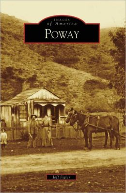 Poway, California (Images of America Series)