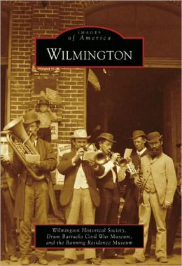 Wilmington, California (Images of America Series)