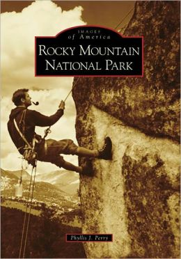 Rocky Mountain National Park, Colorado (Images of America Series)
