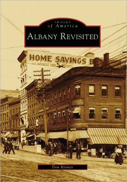 Albany Revisited, New York (Images of America Series)