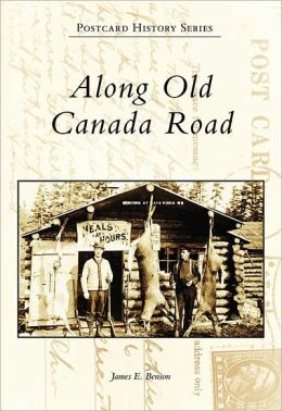 Along Old Canada Road, Maine (Postcard History Series)