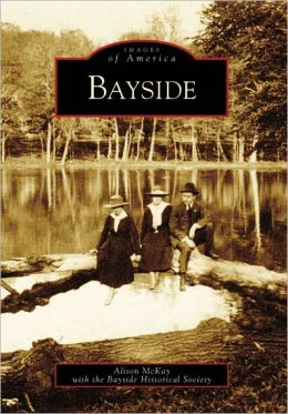Bayside, New York (Images of America Series)