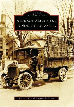 African Americans of Sewickley Valley (Images of America Series)