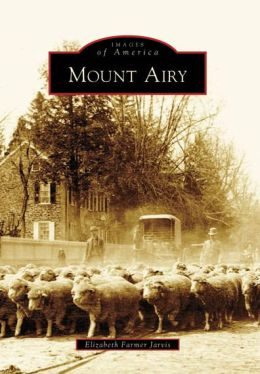 Mount Airy, Pennsylvania (Images of America Series)