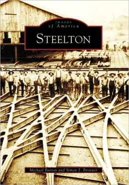 Steelton, Pennsylvania (Images of America Series)