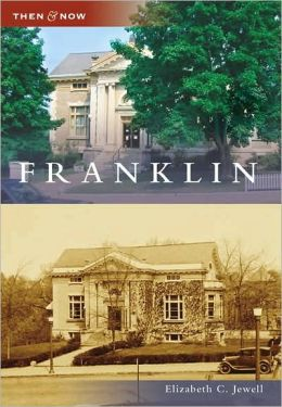 Franklin, New Hampshire (Then & Now Series)