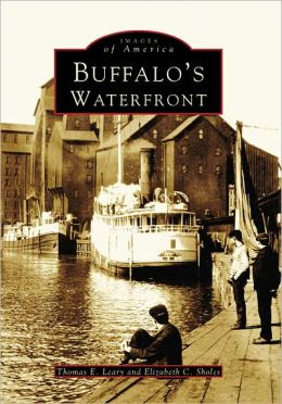 Buffalo's Waterfront, New York (Images of America Series)