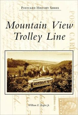 Mountain View Trolley Line, Pennsylvania (Postcard History Series)