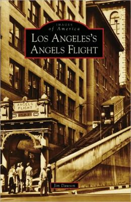 Los Angeles's Angels Flight, California (Images of America Series)