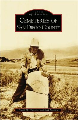 Cemeteries of San Diego County, California (Images of America Series)