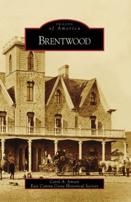 Brentwood, California (Images of America Series)