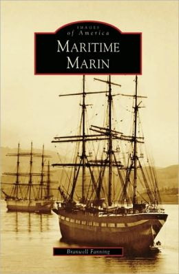 Maritime Marin, California (Images of America Series)