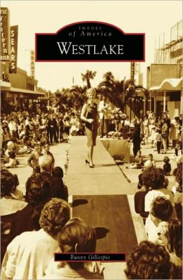 Westlake, California (Images of America Series)