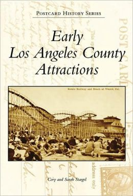 Early Los Angeles County Attractions, California (Postcard History Series)