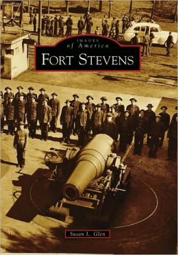 Fort Stevens, Oregon (Images of America Series)