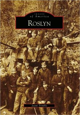 Roslyn, Washington (Images of America Series)