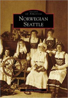 Norwegian Seattle, Washington (Images of America Series)