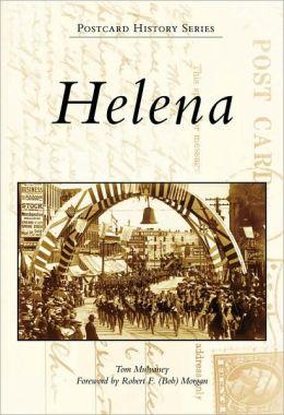 Helena, Montana (Postcard History Series)