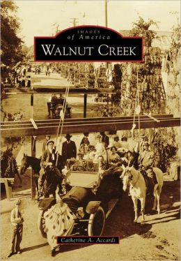 Walnut Creek, California (Images of America Series)