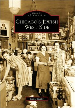 Chicago's Jewish West Side, Illinois (Images of America Series)