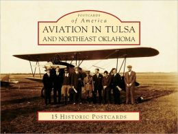 Aviation in Tulsa and Northeast Oklahoma (Postcard Packets)