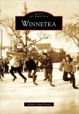 Winnetka, Illinois (Images of America Series)